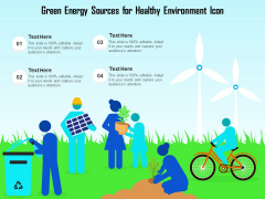 Green Energy Sources For Healthy Environment Icon Ppt PowerPoint Presentation File Guide PDF