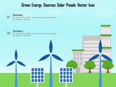 Green Energy Sources Solar Panels Vector Icon Ppt PowerPoint Presentation Gallery Icon PDF