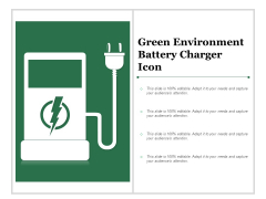Green Environment Battery Charger Icon Ppt Powerpoint Presentation Icon Example File