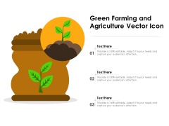Green Farming And Agriculture Vector Icon Ppt PowerPoint Presentation Model Example File PDF