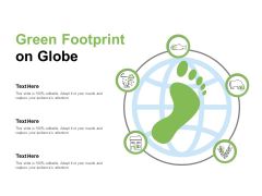 Green Footprint On Globe Ppt PowerPoint Presentation Layouts Structure