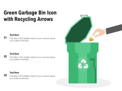 Green Garbage Bin Icon With Recycling Arrows Ppt PowerPoint Presentation Outline PDF