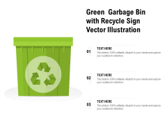 Green Garbage Bin With Recycle Sign Vector Illustration Ppt PowerPoint Presentation Layouts Model PDF