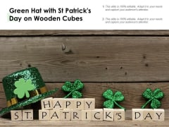 Green Hat With St Patricks Day On Wooden Cubes Ppt Powerpoint Presentation Layouts Graphic Images