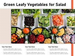 Green Leafy Vegetables For Salad Ppt PowerPoint Presentation Inspiration Smartart PDF