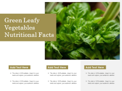 Green Leafy Vegetables Nutritional Facts Ppt PowerPoint Presentation Samples PDF