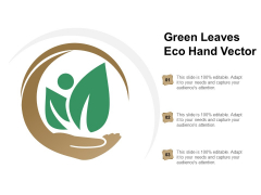 Green Leaves Eco Hand Vector Ppt Powerpoint Presentation Show Topics