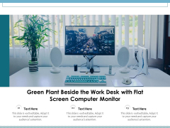 Green Plant Beside The Work Desk With Flat Screen Computer Monitor Ppt PowerPoint Presentation Slides Designs PDF