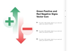 Green Positive And Red Negative Signs Vector Icon Ppt PowerPoint Presentation Icon Graphics Pictures PDF