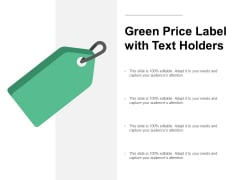 Green Price Label With Text Holders Ppt PowerPoint Presentation Professional Icons
