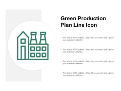 Green Production Plan Line Icon Ppt PowerPoint Presentation Tips