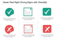 Green Red Right Wrong Signs With Checklist Ppt Powerpoint Presentation Summary Files