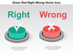 Green Red Right Wrong Vector Icon Ppt Powerpoint Presentation Model Shapes