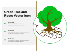 Green Tree And Roots Vector Icon Ppt PowerPoint Presentation Show Clipart Images PDF