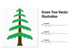 Green Tree Vector Illustration Ppt Ideas Show PDF