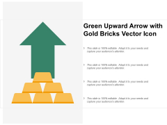 Green Upward Arrow With Gold Bricks Vector Icon Ppt PowerPoint Presentation Professional Files
