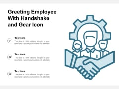 Greeting Employee With Handshake And Gear Icon Ppt PowerPoint Presentation Infographic Template Information PDF