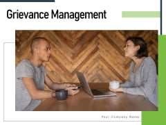 Grievance Management Employee Customer Grievance Ppt PowerPoint Presentation Complete Deck