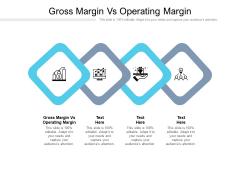Gross Margin Vs Operating Margin Ppt PowerPoint Presentation Inspiration Guide Cpb Pdf