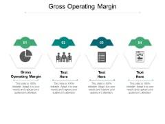 Gross Operating Margin Ppt PowerPoint Presentation Layouts Example Cpb