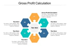 Gross Profit Calculation Ppt PowerPoint Presentation Show Design Ideas