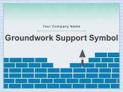 Groundwork Support Symbol Trowel Hospital Building Self Management Ppt PowerPoint Presentation Complete Deck