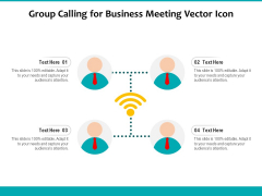 Group Calling For Business Meeting Vector Icon Ppt PowerPoint Presentation Infographics Objects PDF