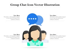 Group Chat Icon Vector Illustration Ppt PowerPoint Presentation Gallery Example Topics PDF