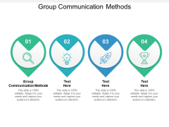 Group Communication Methods Ppt PowerPoint Presentation Layouts Sample Cpb