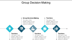 Group Decision Making Ppt PowerPoint Presentation Infographics Outline Cpb