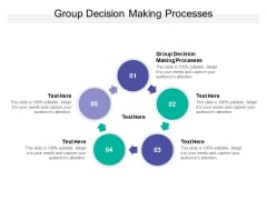 Group Decision Making Processes Ppt PowerPoint Presentation Gallery Format Cpb