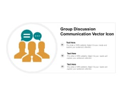 Group Discussion Communication Vector Icon Ppt PowerPoint Presentation Styles Clipart Images