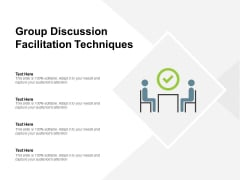 Group Discussion Facilitation Techniques Ppt PowerPoint Presentation File Graphics Download