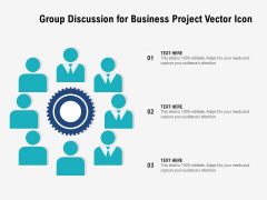 Group Discussion For Business Project Vector Icon Ppt PowerPoint Presentation Gallery Diagrams PDF