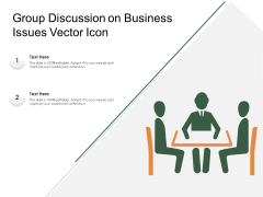 Group Discussion On Business Issues Vector Icon Ppt PowerPoint Presentation Layouts Background Image PDF