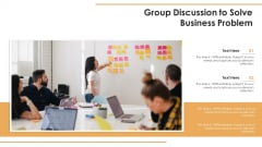 Group Discussion To Solve Business Problem Ppt PowerPoint Presentation File Template PDF