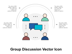 Group Discussion Vector Icon Ppt PowerPoint Presentation Pictures Demonstration