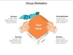 Group Motivation Ppt PowerPoint Presentation Slides Styles Cpb