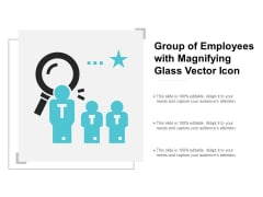 Group Of Employees With Magnifying Glass Vector Icon Ppt Powerpoint Presentation Portfolio Layout Ideas