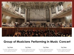 Group Of Musicians Performing In Music Concert Ppt PowerPoint Presentation Icon Slides PDF