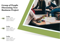 Group Of People Discussing New Business Project Ppt PowerPoint Presentation File Background PDF