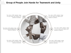 Group Of People Join Hands For Teamwork And Unity Ppt Powerpoint Presentation Summary Visuals