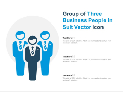 Group Of Three Business People In Suit Vector Icon Ppt Powerpoint Presentation Slides File Formats