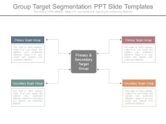 Group Target Segmentation Ppt Slide Templates