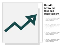 Growth Arrow For Rise And Improvement Ppt PowerPoint Presentation Icon Designs Download