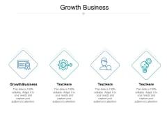 Growth Business Ppt PowerPoint Presentation File Deck Cpb Pdf