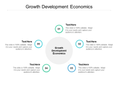 Growth Development Economics Ppt PowerPoint Presentation Infographics Templates Cpb