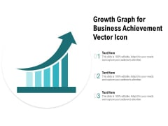 Growth Graph For Business Achievement Vector Icon Ppt PowerPoint Presentation Visual Aids Diagrams