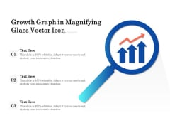 Growth Graph In Magnifying Glass Vector Icon Ppt PowerPoint Presentation Model Graphics Template PDF