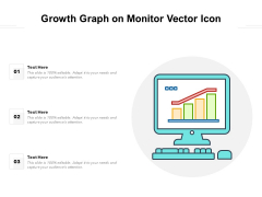 Growth Graph On Monitor Vector Icon Ppt PowerPoint Presentation Ideas Layouts PDF
